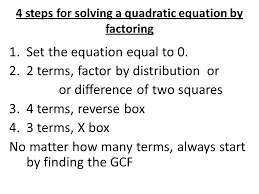 4 steps for solving a quadratic equation by factoring