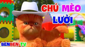 Chú Mèo Lười - Nhạc Thiếu Nhi Vui Nhộn Cho Bé - Con mèo mà trèo cây cau,  rửa mặt như mèo - YouTube