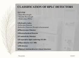 Hplc Principle Hplc Detectors Types Comparison Principles Pdf Ppt