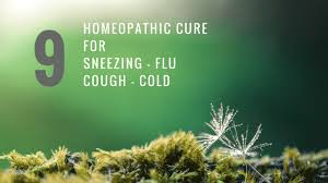 Homeopathic Medicines To Cure Cough, Cold, Sneezing and Flu
