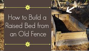 diy raised garden bed from a wood fence