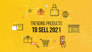 50 Top Trending Products To Sell Online in 2021 for High Profits