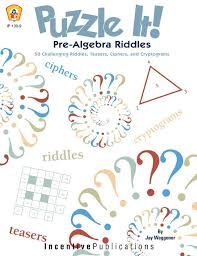 It Pre-Algebra Riddles