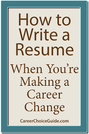 how to write a career change resumes how to change jobs military bralicious co