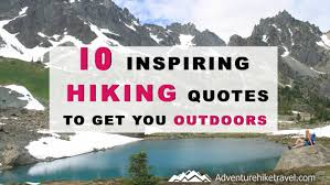 Hiking Quotes Fascinating Quotes Archives Adventure Hike Travel
