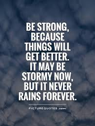 Things Will Get Better Quotes