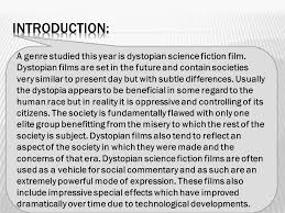 dystopian science fiction films  structure  introductions  provide the scope of your essay  state the genre and subgenre  define