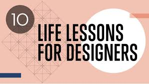 Graphic Design Lessons 10 Life Lessons For Designers Creative Bloq