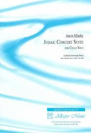 Minsky: Judaic Concert Suite (Cello Solo) ARCHIVE copy at The Dukes Music,  Buckingham, Milton Keynes