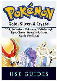 Pokemon Gold, Silver, & Crystal, 3DS, Exclusives, Pokemon, Walkthrough,  Tips, Cheats, Download, Game Guide Unofficial: Amazon.de: Guides, Hse:  Fremdsprachige Bücher