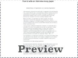 writing an interview essay how to write an interview essay paper  writing an interview essay how to write an interview essay paper writing an interview in narrative