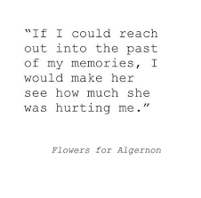 Flowers For Algernon Quotes Awesome Flowers For Algernon Daniel Keyes Stuff I Love Pinterest