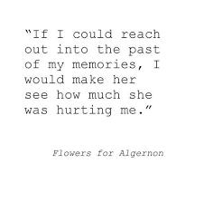 Flowers For Algernon Quotes Classy Flowers For Algernon Daniel Keyes Stuff I Love Pinterest