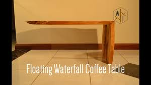 Floating Coffee Table Floating Waterfall Coffee Table Youtube