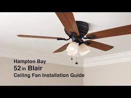 how to install the 52 in blair ceiling fan by hampton bay