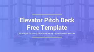 Elevator Free Pitch Deck Powerpoint Template Slidesalad