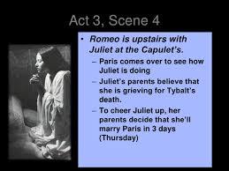 romeo and juliet act final act 3 scene 4 bull romeo is upstairs juliet