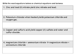 write the word equations below as chemical equations and balance
