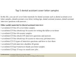 dental assistant cover letter samples top 5 dental assistant cover letter samples 1 638 jpg cb 1434614514