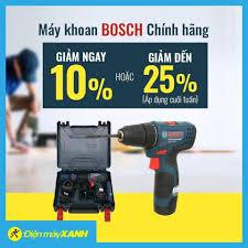 Điện Máy Xanh Thanh Thủy - Máy khoan BOSCH chính hãng 💥💥 GIẢM NGAY 10% 💢  Hoặc giảm đến 25% (*) 🎁 Tặng thêm 6 tháng bảo hành khi kích hoạt sản