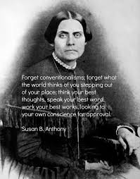 Susan B Anthony Quotes Adorable Happy Birthday Susan B Anthony Words Of Wisdom Pinterest