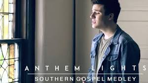 Just Be You Anthem Lights Free Mp3 Download Southern Gospel Medley Anthem Lights Anthem Lights