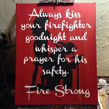 Firefighter Love Quotes Gorgeous When Duty Calls Firefighter Prayer Handpainted Wood Sign Primitive