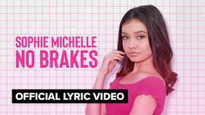 <b>NO BRAKES</b> | Sophie Michelle | Official Lyric Video - YouTube