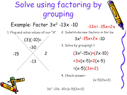 solve using factoring by grouping