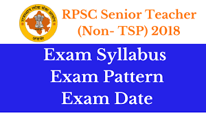 Teacher Syllabus Rpsc Senior Teacher Syllabus 2018 Non Tsp Exam Pattern Exam Date