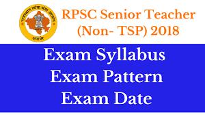 Rpsc Senior Teacher Syllabus 2018 Non Tsp Exam Pattern Exam Date