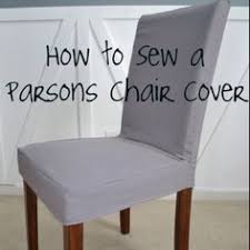 diy sew a parsons chair cover diy chair slipcovers now i just need a sewing machine