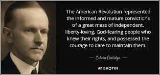 American Revolution Quotes Cool Calvin Coolidge Quote The American Revolution Represented The