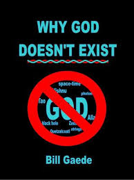 why god doesn t exist by bill gaede 6975699