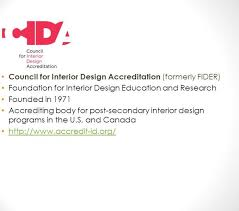 council of interior design accreditation. Foundation For Interior Design Education Research What Is Its Not Nor This Long Forgotten Council Of Accreditation U