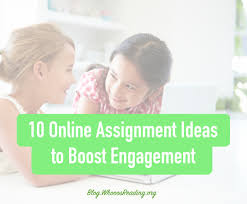 online assignments that boost engagement