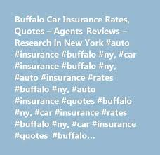 car insurance quotes ny and top buffalo car insurance rates quotes agents reviews research in new