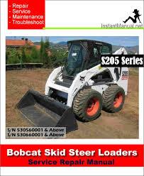 bobcat s205 skid steer loader service repair manual 4 in 1 bobcat s205 skid steer loader service manual sn 530560001 530660001