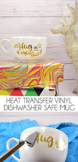 heat transfer vinyl htv mug dishwasher safe