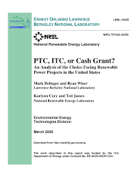 PDF) PTC, ITC, or Cash Grant? An Analysis of the Choice Facing Renewable  Power Projects in the United States