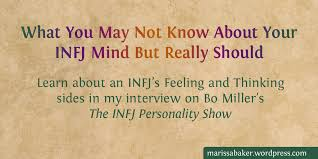 infj personality what you may not know about your infj mind but really should marissa