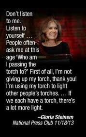Gloria Steinem Quotes Simple Great Quote Sexism Pinterest Gloria Steinem Torches And Feminism