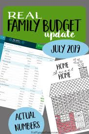 online family budget real family budget update july 2019 six figures under