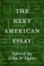 the making of the american essay a new history of the essay  the next american essay a new history of the essay