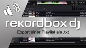 rekordbox 4 0 dj export einer playlist als txt tutorial ger deu