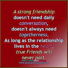 A Strong Friendship Doesnt Need Daily Conversation Best