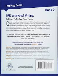 ets gre essay topics gre analytical writing solutions to the real essay topics book 2