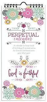 Birthday Anniversary Calendar Gina B God Is Faithful Perpetual Birthday Anniversary Calendar
