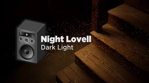 Night Lovell Dark Light Bass Boosted Night Lovell Dark Light Bass Boosted