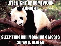 Late night of homework tonight Sleep through morning classes so ... via Relatably.com